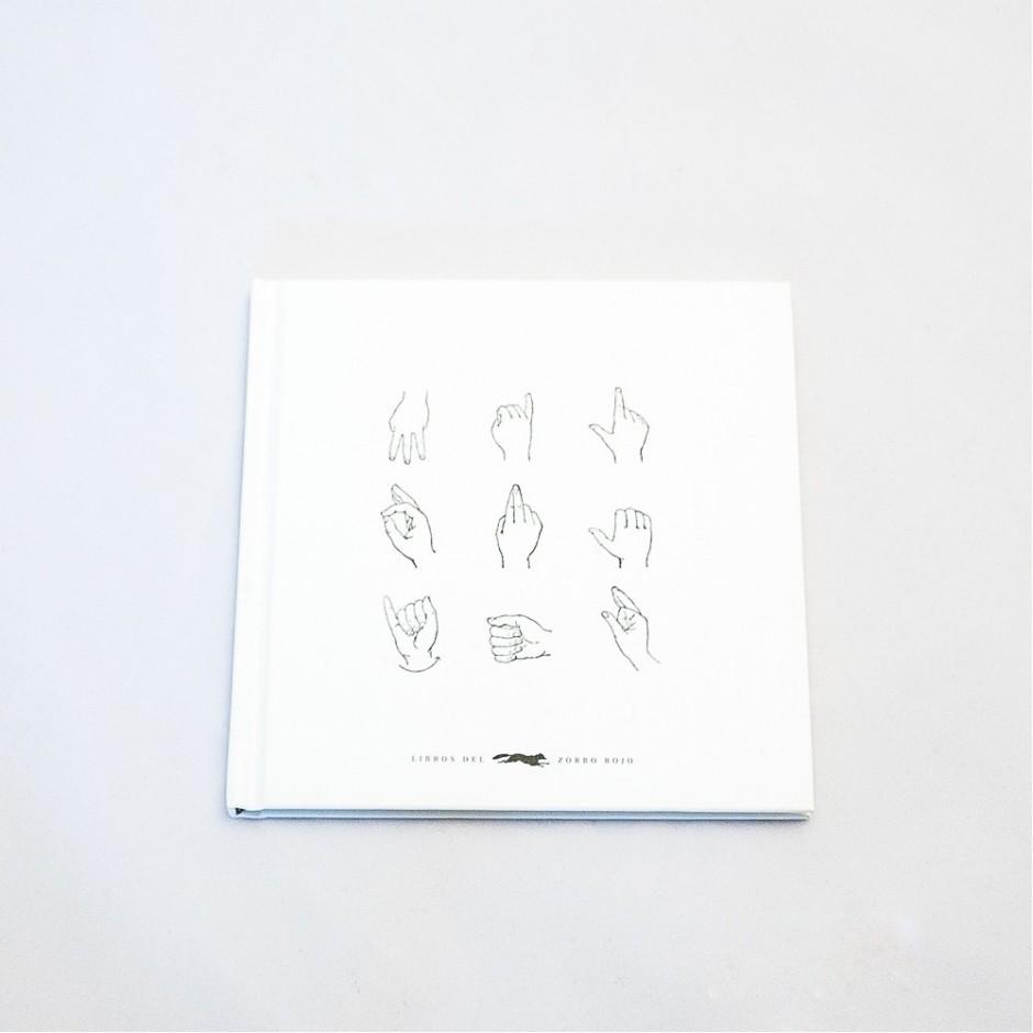 """Vista superior del libro """"Mil orejas"""". [Descripción de imagen] En portada, seis ilustraciones de manos articulando letras del alfabeto dactilológico."""