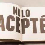 """Vista superior del libro """"Mallko y papá"""". [Descripción de imagen] Páginas internas. De izquierda a derecha, el texto: """"No lo acepté""""."""